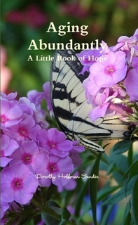 Aging Abundantly's ~ A Little Book of Hope