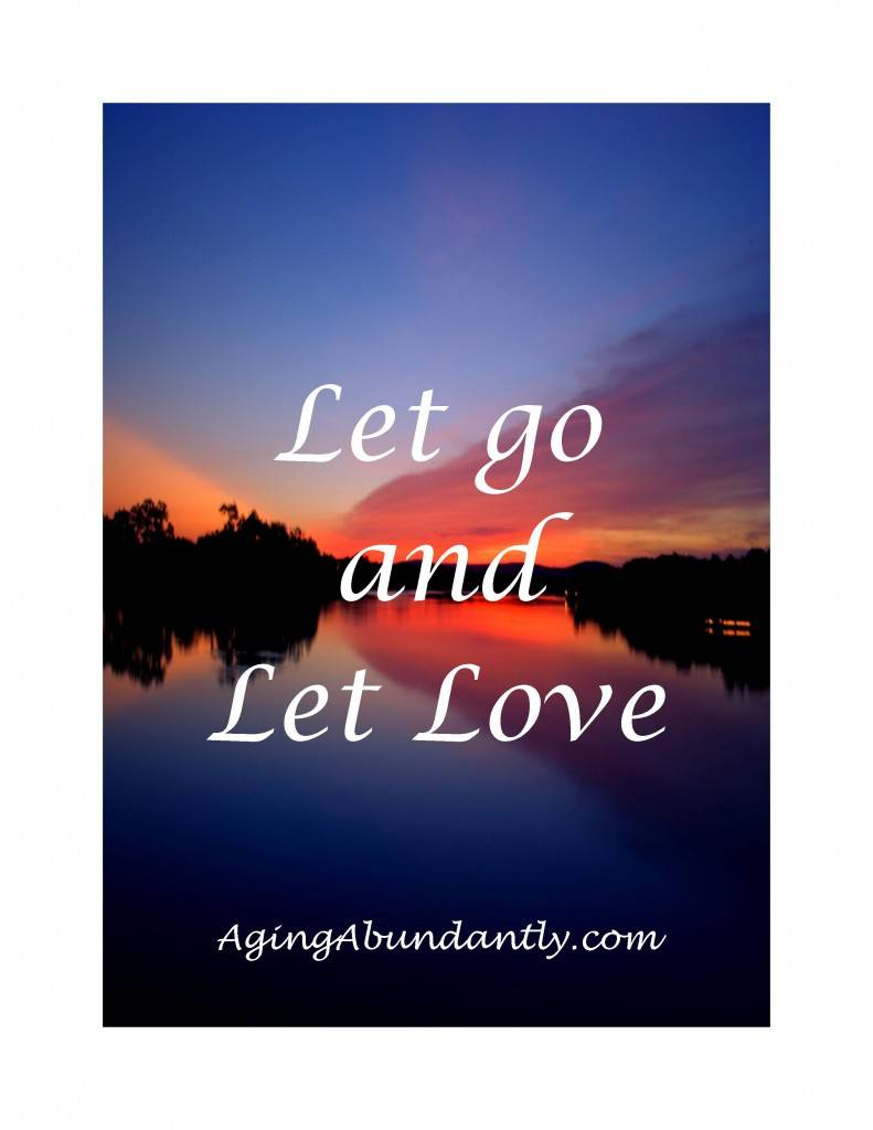 Let Go and Let Love