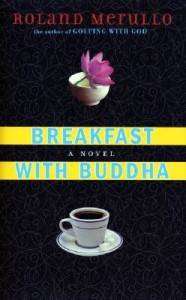 Breakfast with Buddha – A Review